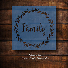 Load image into Gallery viewer, Family wreath stencil, reusable wreath stencil, family stencil, farmhouse decor stencil, craft stencil for sign making, 7mil mylar stencil - Cedar Creek Stencil Co.