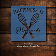 Load image into Gallery viewer, Kitchen Stencil, Happiness is homemade stencil, reusable craft stencil for sign making, mylar stencil, baking stencil, cooking stencil - Cedar Creek Stencil Co.
