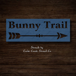 Bunny Trail Stencil, Reusable Easter Stencil, Sign making stencil, Cract Stencil, Easter Bunny Stencil with arrow, Spring Stencil - Cedar Creek Stencil Co.