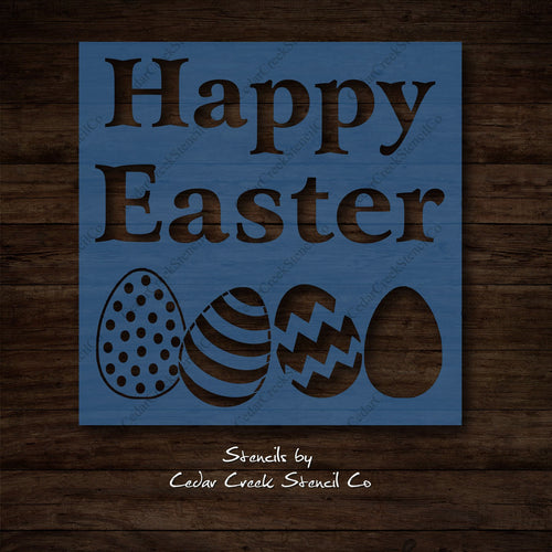 Happy Easter Stencil, Easter Egg Stencil, Reusable craft stencil for sign making, Spring Stencil, Easter Stencil - Cedar Creek Stencil Co.