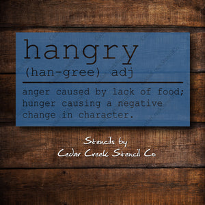 Hangry definition stencil, funny kitchen stencil, reusable craft stencil for sign making and other crafts, Hangry stencil, kitchen stencil - Cedar Creek Stencil Co.