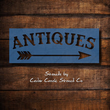 Load image into Gallery viewer, Antiques stencil, reusable mylar stencil, Antiques with arrow stencil, craft stencil for sig making, farmhouse stencil, primitive stencil - Cedar Creek Stencil Co.