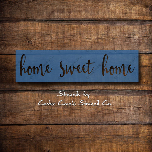 Home sweet home stencil, reusable mylar stencil, craft stencilf or sign making, diy home decor, farmhouse stencil, home stencil - Cedar Creek Stencil Co.