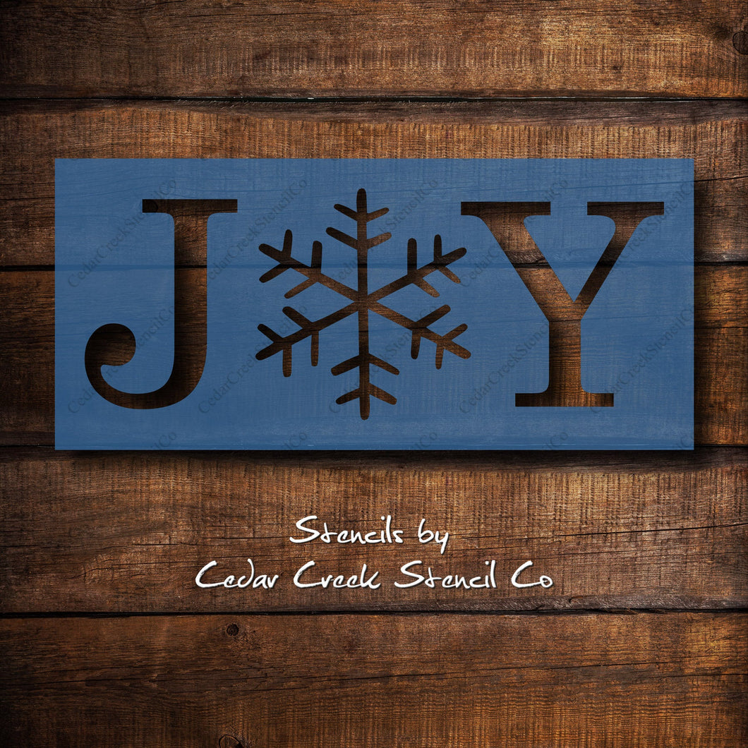 Joy Stencil, Christmas Stencil, Joy with Snowflake Stencil, Reusable 7mil mylar stencil, paint craft stencil, sign making stencils - Cedar Creek Stencil Co.