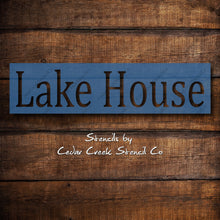 Load image into Gallery viewer, Lake House Stencil, Reusable Word Stencil, DIY Paint Craft Stencil, DIY Lake cabin Decor, Sign making Stencil, 7mil Mylar Clear stencil - Cedar Creek Stencil Co.