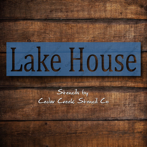 Lake House Stencil, Reusable Word Stencil, DIY Paint Craft Stencil, DIY Lake cabin Decor, Sign making Stencil, 7mil Mylar Clear stencil - Cedar Creek Stencil Co.