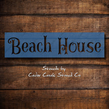 Load image into Gallery viewer, Beach House Stencil, Reusable Word Stencil, Craft Stencil, DIY Sign making Supply, Paint Stencil, beach sign stencil, Beach house diy decor - Cedar Creek Stencil Co.