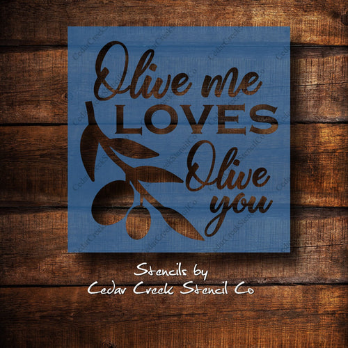 Funny kitchen stencil, Olive me loves olive you, reusable blue 7mil mylar stencil, craft stencil for signs, DIY kitchen decor, Olive stencil - Cedar Creek Stencil Co.