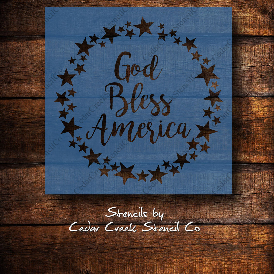 God Bless America Star Wreath Stencil,  Patriotic Stencil, 4th of July Stencil, Independence Day Stencil, Craft stencil for sign making - Cedar Creek Stencil Co.