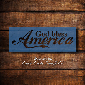 God Bless America Stencil, Patriotic Stencil, 4th of July Stencil, Independence Day Stencil, Reusable Craft stencil for sign making - Cedar Creek Stencil Co.