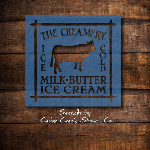The Creamery Stencil, Vintage Farmhouse Stencil, Wood Sign Stencil, Craft Stencil, reusable 7 mil mylar stencil, cow stencil, primitive - Cedar Creek Stencil Co.