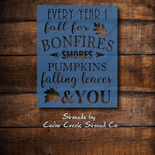 Load image into Gallery viewer, Every Year I Fall For Bonfires Stencil, Autumn Typography reusable craft Stencil for sigh making, Fall Stencil, Thanksgiving Stencil, DIY Decor - Cedar Creek Stencil Co.