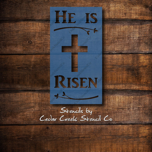 He Is Risen stencil, easter stencil, reusable stencil, spring stencil, christian stencil, Jesus stencil, Cross stencil, craft stencil - Cedar Creek Stencil Co.