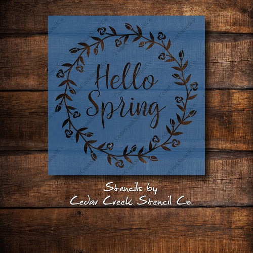 Hello Spring Wreath Stencil, reusable stencil, spring stencil, easter stencil, sign making stencil, paint stencil, 7mil mylar - Cedar Creek Stencil Co.