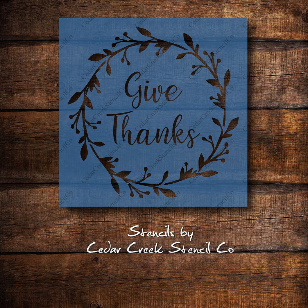 Give Thanks Wreath Stencil, Thanksgiving stencil, reusble stencil, paint stencil, craft stencil, washable stencil, 7mil mylar stencil - Cedar Creek Stencil Co.