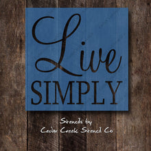 Load image into Gallery viewer, Live Simply stencil, reusable craft stencil for sign making, farmhouse stencil, country stencil, primitive stencil, minimalist stencil - Cedar Creek Stencil Co.