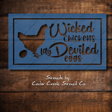 Load image into Gallery viewer, Wicked Chickens Lay Deviled Eggs Stencil, Hen Stencil, Farmhouse Stencil, Funny diy craft, Halloween Stencil, DIY sign making stencil - Cedar Creek Stencil Co.
