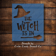 Load image into Gallery viewer, Halloween Stencil, The Witch Is In Stencil, DIY Sign making stencil, reusable stencil, craft stencil, paint stencil, Witch Stencil - Cedar Creek Stencil Co.