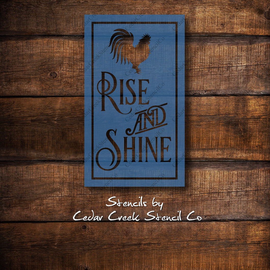 Vintage Rise and Shine Stencil, Rooseter Stencil, Farmhouse Chicken Stencil, Rustic Stencil, Reusable Mylar Stencil, Wood Sign Stencil - Cedar Creek Stencil Co.