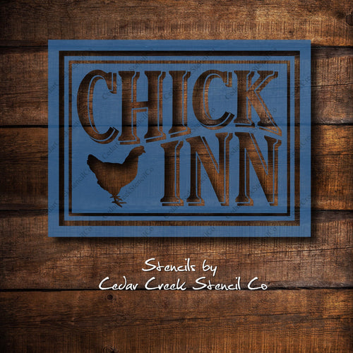 Chick Inn Stencil, Vintage Style Sign Stencil, Chicken Stencil, Farmhouse Stencil, Farm Stencil, Resuable stencil, Primitive craft stencil - Cedar Creek Stencil Co.