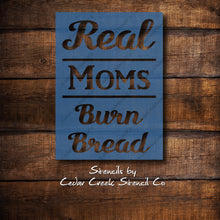 Load image into Gallery viewer, Real Moms Burn Bread reusable stencil, Funny Kitchen Stencil, Craft Stencil, Painting Stencil, DIY Sign Making Stencil, Dishcloth stencil - Cedar Creek Stencil Co.