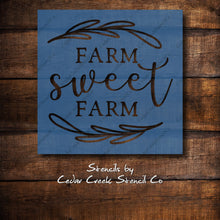 Load image into Gallery viewer, Farm Sweet Farm reusable stencil, Farm Stencil, Country stencil, Primitive Stencil, Craft Stencil, Paint Stencil, Sign Making Stencil - Cedar Creek Stencil Co.