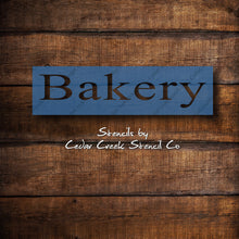 Load image into Gallery viewer, Bakery stencil, reusable craft stencil, diy sign stencil, kitchen stencil, word stencil, wall stencil, Bakery sign stencil, 7mil mylar - Cedar Creek Stencil Co.