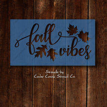 Load image into Gallery viewer, Fall Vibes reusable stencil, Fall and Aumumn Stencil. Thanksgiving stencil, Craft stencil, stencil for sign making, mylar stencils - Cedar Creek Stencil Co.