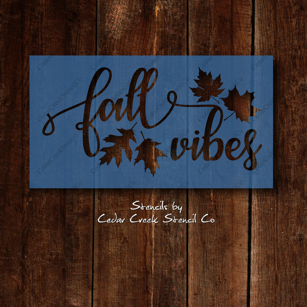 Fall Vibes reusable stencil, Fall and Aumumn Stencil. Thanksgiving stencil, Craft stencil, stencil for sign making, mylar stencils - Cedar Creek Stencil Co.