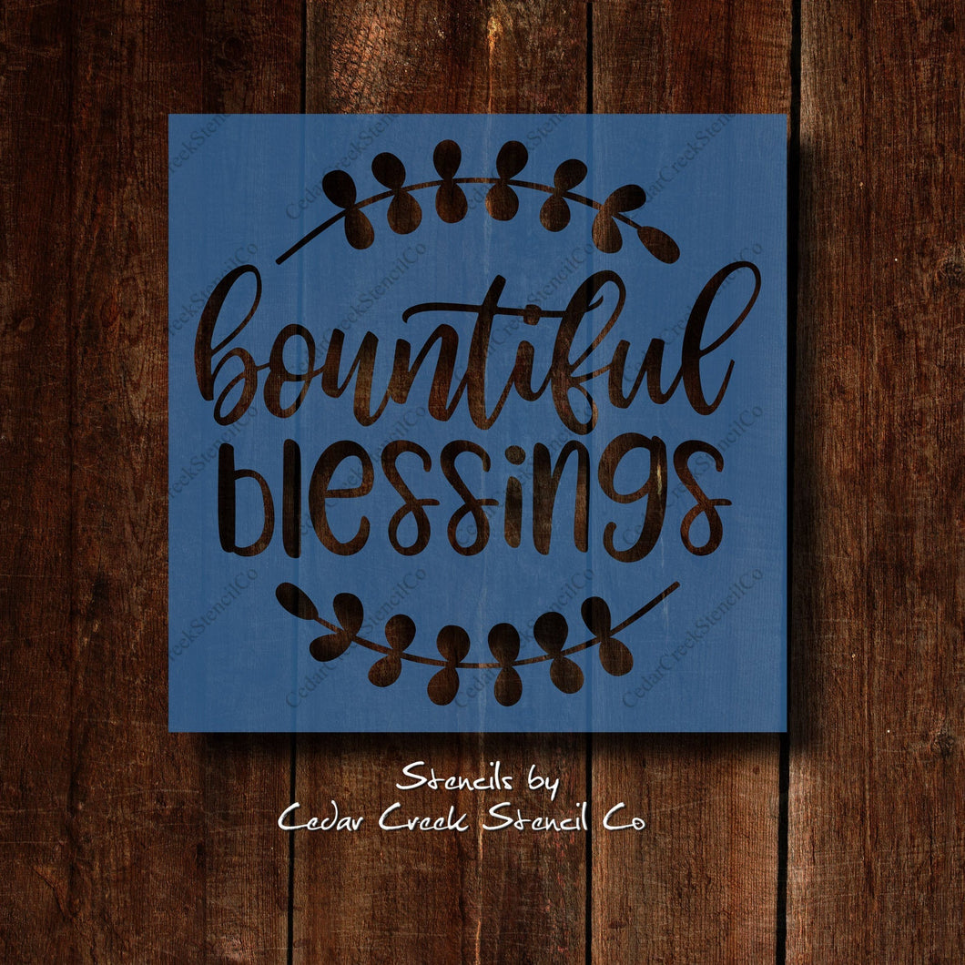 Bountiful Blessings stencil, reusable stencil, Fall and Autumn stencil, Thanksgiving stencil, craft stencil, Stencil for sign making - Cedar Creek Stencil Co.