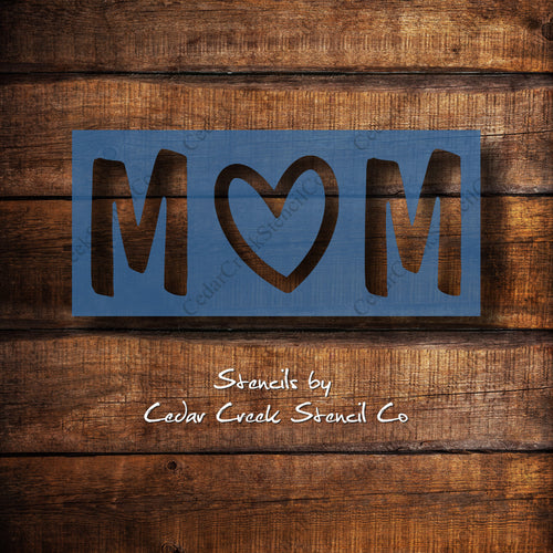 Mom with Heart - Mother's Day - Reusable Craft Stencil