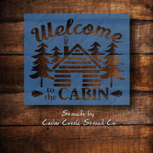Load image into Gallery viewer, Welcome to the cabin Stencil, Reusable craft stencil, Stencil for sign making, Cabin stencil, Travel Stencil, Rustic Primitive stencil