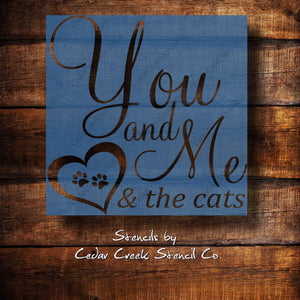 You and Me and the Cats Stencil, Pet's Stencil, Family Stencil, Fur Baby Stencil, Love Stencil, Reusable  stencil, craft stencil for signs