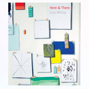 Here & There: Lisa Milroy, 2018