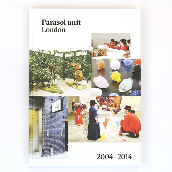 Parasol unit, London: 2004-2014, 2014