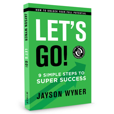 Let's Go!: 9 Simple Steps to Super Success