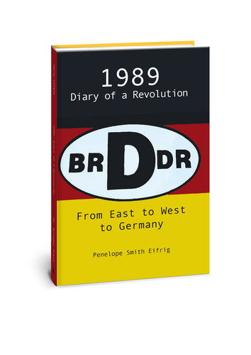 1989: Diary of a Revolution, From East to West to Germany Cover