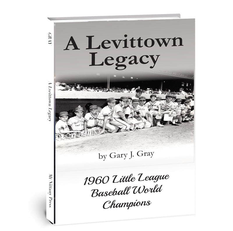 A Levittown Legacy: 1960 Little League Baseball World Champions
