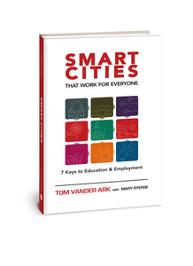 Smart Cities that Work for Everyone (Book and Ebook)