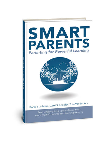 Smart Parents: Parenting for Powerful Learning (BOOK & EBOOK)