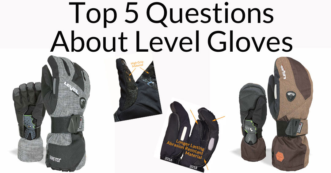 Top 5 Questions We Get About LEVEL Snowboard Gloves