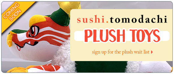 Sushi Tomodachi Plush Toy Wait List