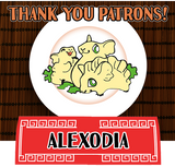 Thank you for your patronage, Alexodia!