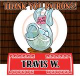 Thank you for your patronage, Travis!