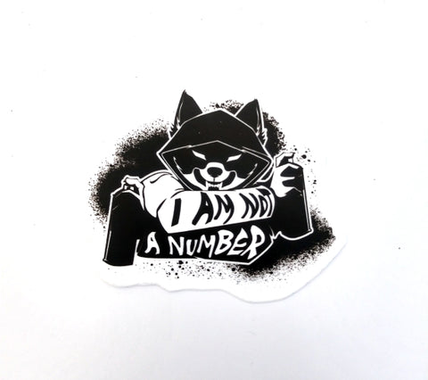I Am Not A Number Sticker