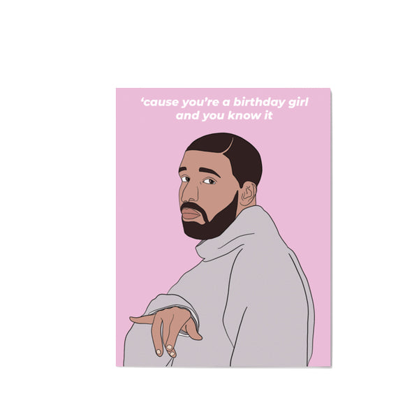Drake Birthday Girl