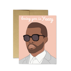 Loving You is Yeezy