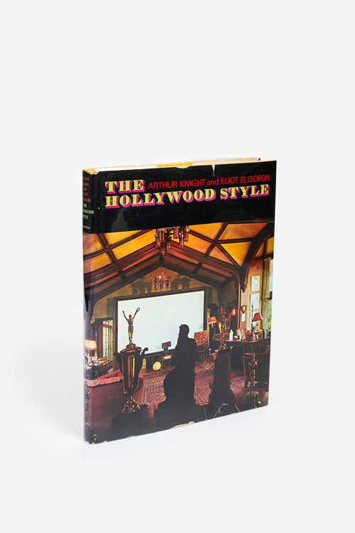 The Hollywood Style / Arthur Knight / 1969