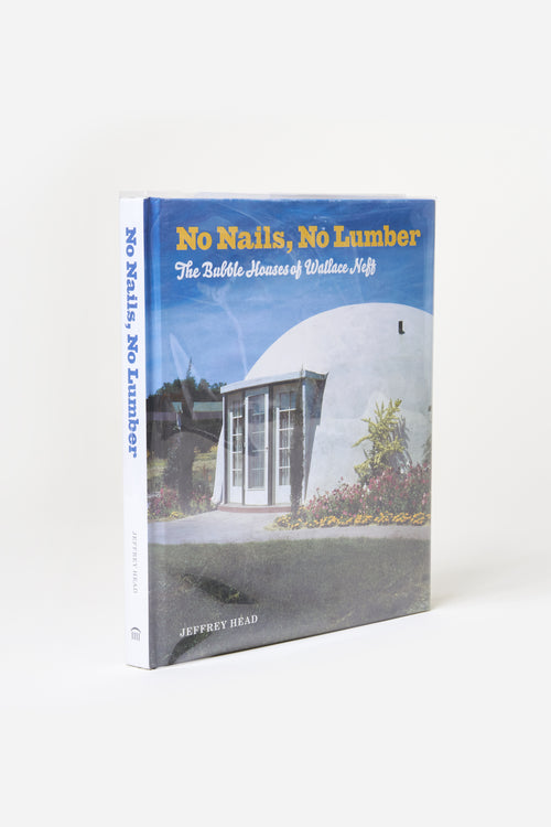 No Nails, No Lumber: Bubble Houses of Wallace Neff / 2011