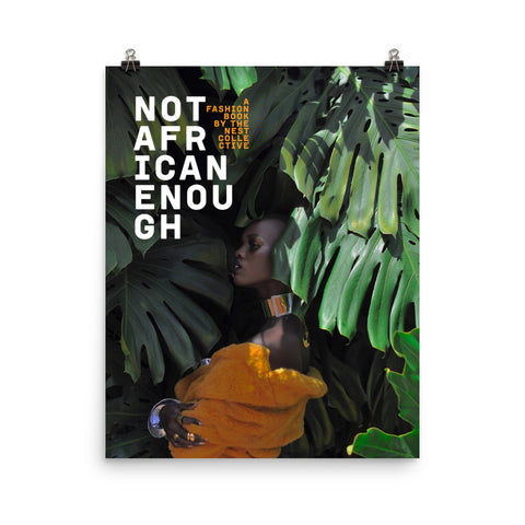 Not African Enough Poster (Amber Edition)